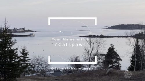Tour Maine With Art - Watching the Sea: Catspaws